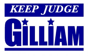 Keep Judge Gilliam